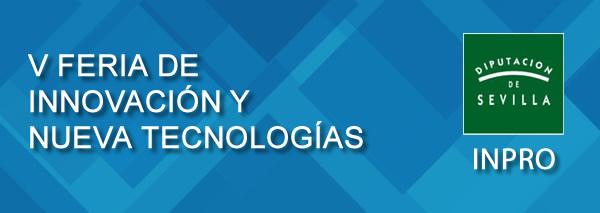 V Feria de la Innovación y las Nuevas Tecnologías
